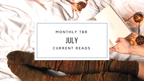 July TBR and Current Reads