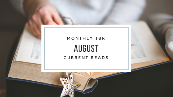 August TBR and CurrentReads