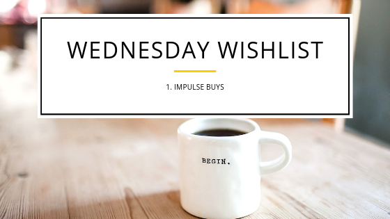Wednesday Wishlists