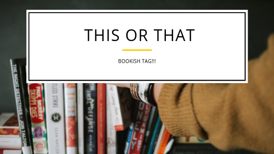 Bookish This or That Tag