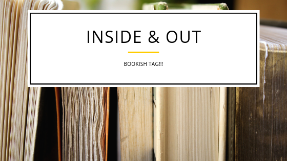 Inside & Out Book Tag