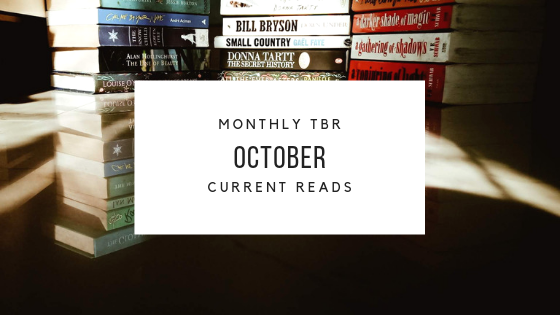 October TBR & Current Reads