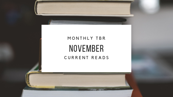 November TBR and CurrentReads