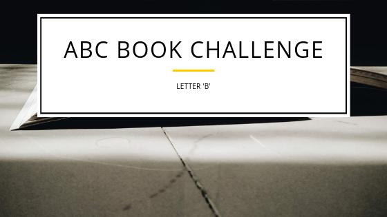 ABC Book Challenge :B