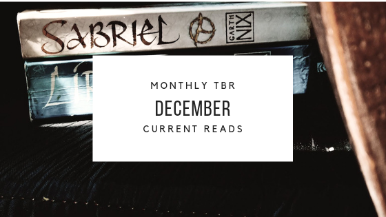 December TBR and CurrentReads