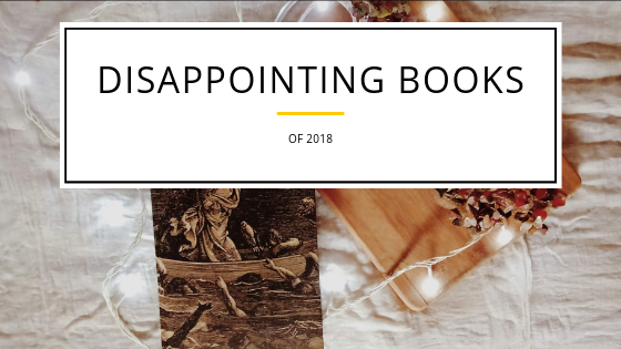 Nine Disappointing Books of 2018