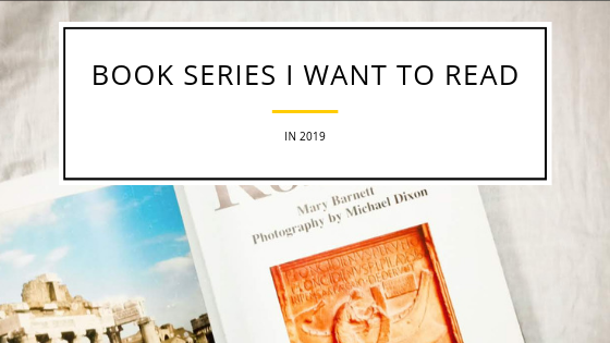 Series I Really Need To Read In2019