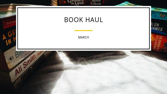 Book Haul –March