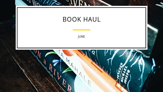 Book Haul- June