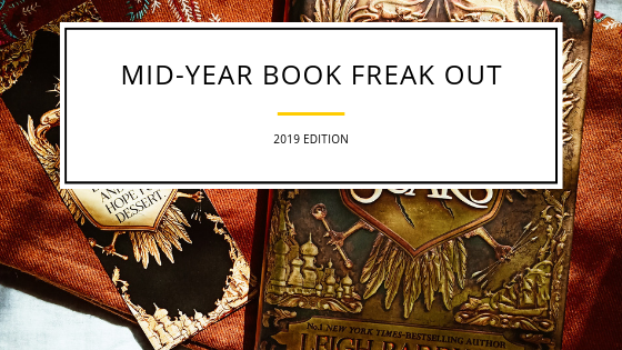The Mid-Year Book Freak Out (2019 edition)