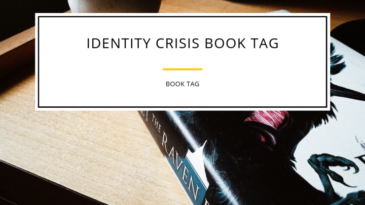 The Identity Crisis Book Tag
