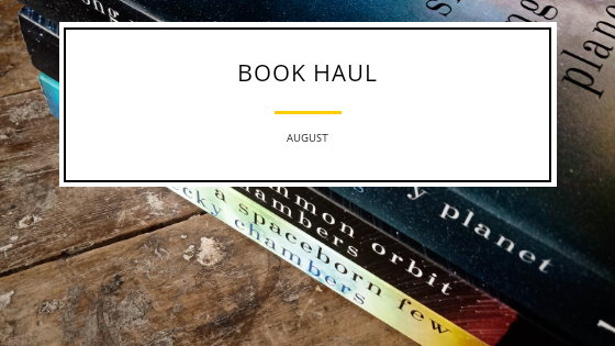 Book Haul- August
