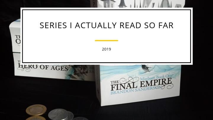 Series I actually read sofar…