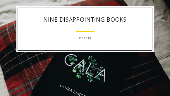 Nine Disappointing Books of 2019