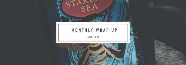 Monthly Wrap Up- June