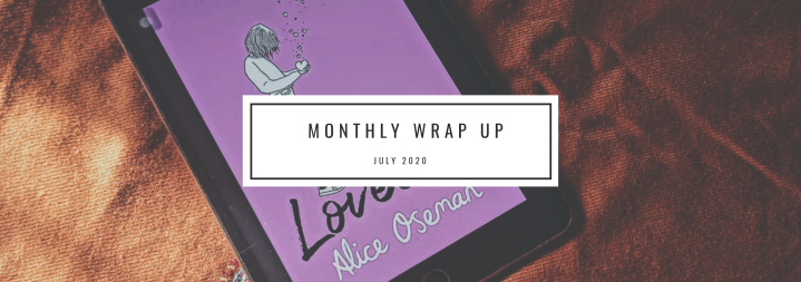 Monthly Wrap Up- July