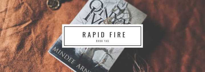 Rapid Fire Book Tag | July 2020