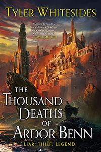 the thousand deaths of ardon benn