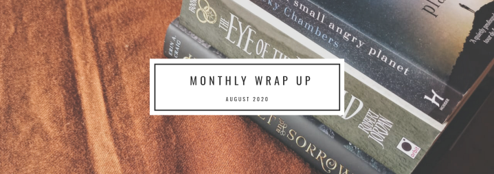 Monthly Wrap Up-August